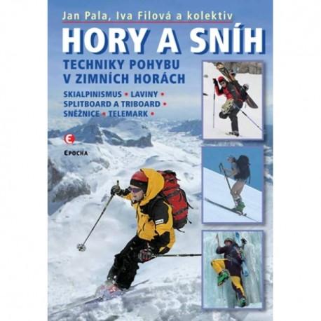 J. Pala, I. Filová a kol.: HORY A SNÍH - Techniky pohybu v zimních horách