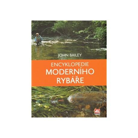 J. Bailey - ENCYKLOPEDIE MODERNÍHO RYBÁŘE