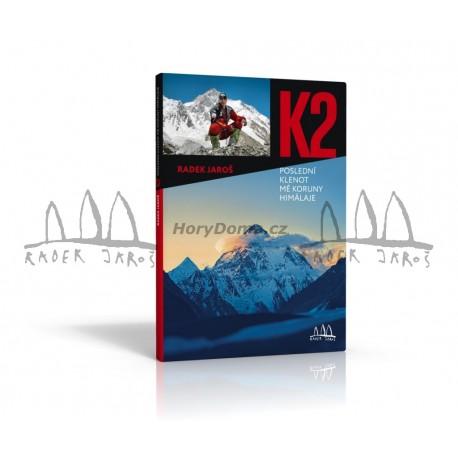 Kniha K2- poslední klenot mé Koruny Himálaje - Radek Jaroš
